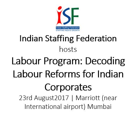 ISF Labour Program: Decoding Labour Reforms for Indian Corporates