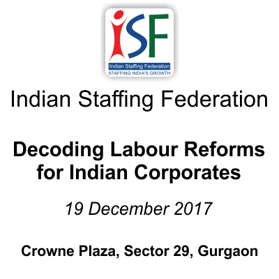 ISF Labour Program: Decoding Labour Reforms for Indian Corporates