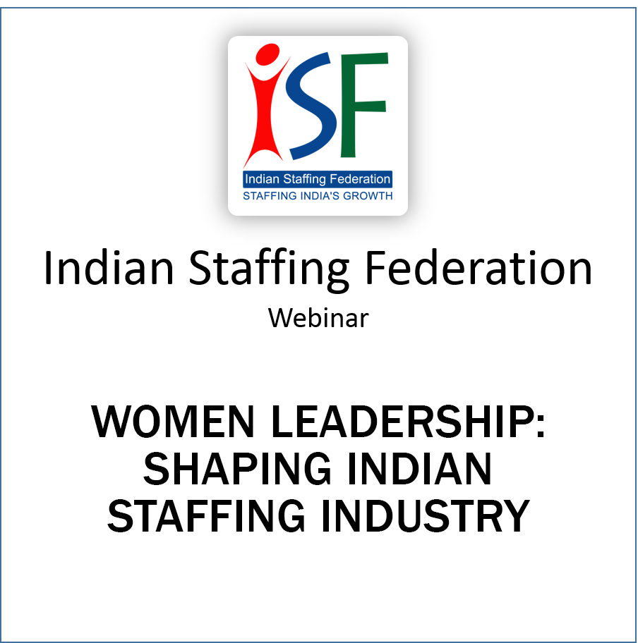 Women Leadership : Shaping Indian Staffing Industry