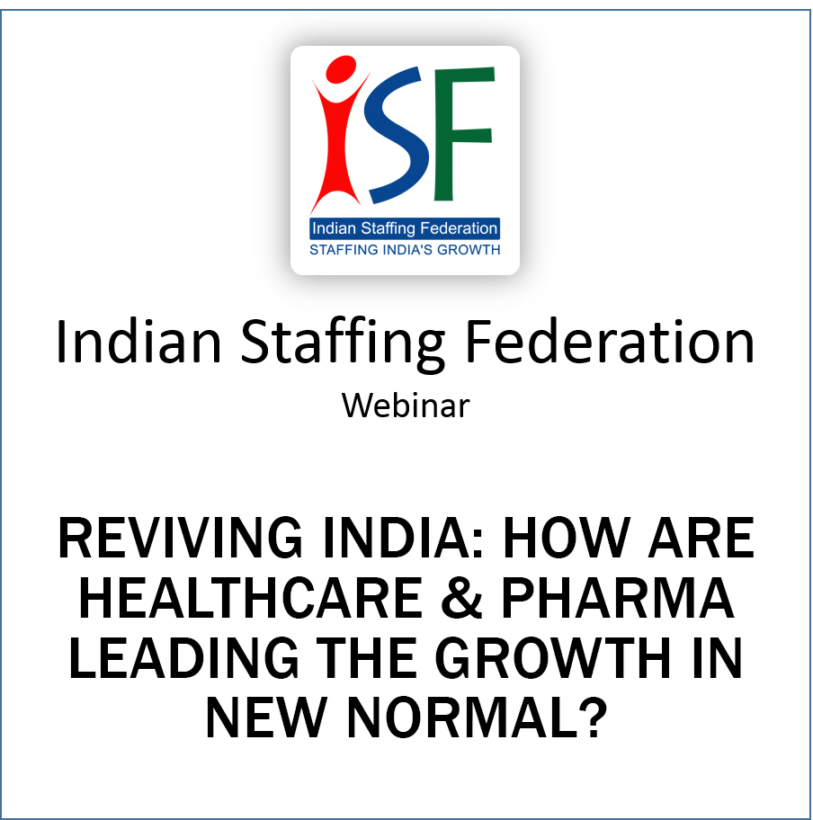 Reviving India: How are Healthcare & Pharma Leading the Growth in New Normal?